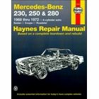 Mercedes-Benz 230, 250, 280 Sedan, Coupe, Roadster Repair Manual 1968-1972