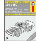 Mercedes-Benz 350 SL, 450 SE, 450 SEL, 450 SL, 450 SLC Repair Manual 1971-1980