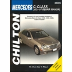Mercedes-Benz C-Class: C230, C240, C280, C320, C350 Repair Manual 2001-2007