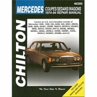 Mercedes Benz Coupes, Sedans, Wagons Repair Manual 1974-1984
