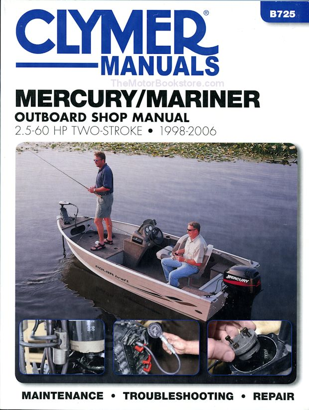 Mercury Mariner Outboard Repair Manual 2.5-60 HP 2-Stroke 1998-2006