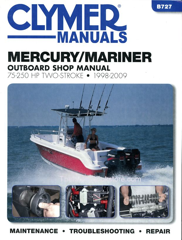 Mercury mariner 75 250 hp 2 stroke repair manual 1998 2009 clymer