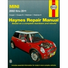 MINI Cooper, Cooper S, Clubman, Clubman S Repair Manual 2002-2011
