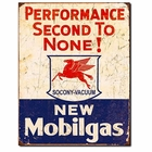"""New Mobilgas - Performance Second to None!"" Tin Sign"