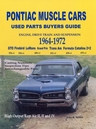 Pontiac Muscle Cars Buyers Guide 1964-1972