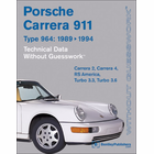 Porsche 964 Carrera Technical Data Guide -1989-1994