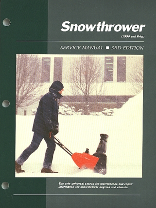 Snowthrower Service and Repair Manual 1990 and Prior - 3rd Edition