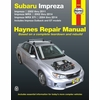 Subaru Impreza WRX, WRX STI Repair Manual: 2002-2014