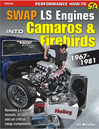 Swap LS Engines into Camaros & Firebirds: 1967-1981