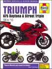 Triumph 675 Daytona, Street Triple, Street Triple R Repair Manual 2006-2010