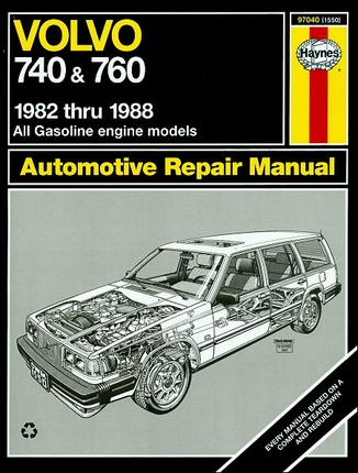Volvo 740, 760 Repair Manual 1982-1988