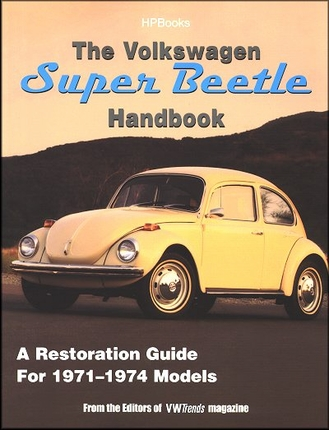 VW Super Beetle Restoration Guide 1971-1974