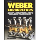 Weber Carburetors: Select, Install, Tune
