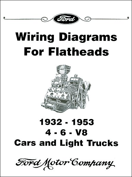 1932 1953 licensed ford wiring diagrams for flathead engines