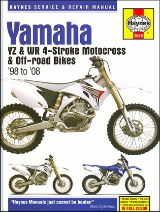 Yamaha YZ, WR 4-Stroke Motocross and Off-Road Bikes Repair Manual 1998-2008