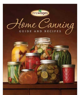 Mrs. Wages� Home Canning Guide