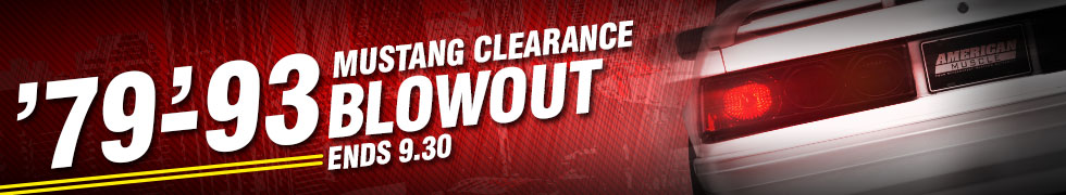 79-93 Mustang Clearance Blowout