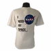 Mens T-Shirt I Need My Space Ash