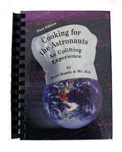 *NEW ITEM* Cooking for the Astronauts Cookbook - First Edition