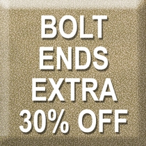 Bolt Ends 30% Off