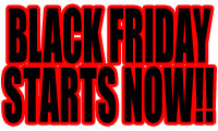 1 BLACK FRIDAY starts RIGHT NOW!!!