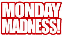 1 Monday Madness Deals!