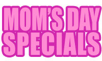 - Pink Mother's Day Specials