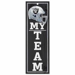Oakland Raiders 4 x 13 Wood My Team Sign - Click to enlarge