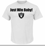 Oakland Raiders Just Win Baby White Tee