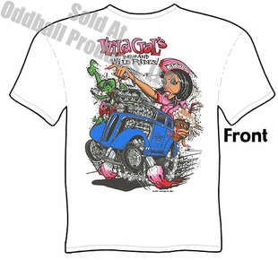 Big Daddy T Shirts 48-53 Ford Anglia Wild Gals Demand Wild Rides Rat Fink T Shirt