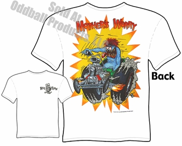 Ed Roth Clothing Big Daddy T Shirt Ford Roadster Mothers Worry Rat Fink T Shirt