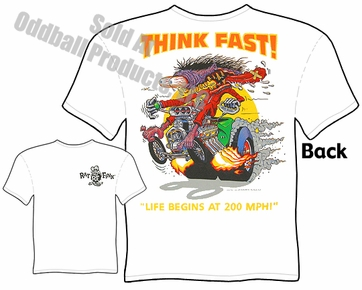 Ed Roth Clothing Big Daddy T Think Fast Rat Fink T Shirt