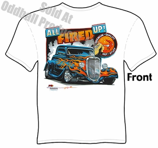 Hot Rods - All Fired Up 1933 1934 Ford Coupe T-shirt