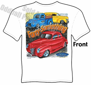 Hot Rods - Forty Something 1940 Ford T-shirt