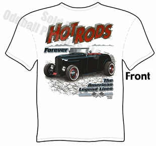 Hot Rods - Hot Rods Forever 32 Ford Roadster T-shirt