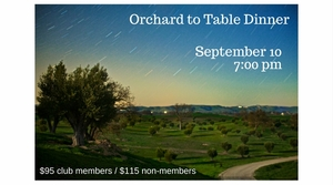 Orchard to Table Dinner - SOLD OUT