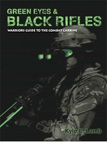 Clearance Viking Tactics Green Eyes and Black Rifles - Warriors Guide to the Combat Carbine