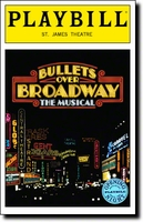 Bullets Over Broadway Limited Edition Official Opening Night Playbill