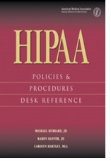 HIPAA Policies and Procedures Desk Reference
