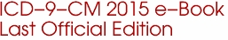 ICD-9-CM 2015 e-Book Last Official Edition