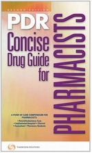 PDR Concise Drug Guide for Pharmacists [2E]