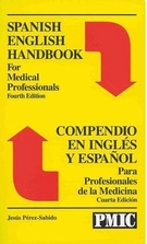 Spanish English Handbook for Medical Professionals