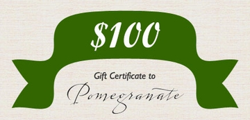 $100 Pomegranate Gift Certificate