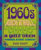 1960s Rock 'n' Roll: A Quiz Deck Knowledge Cards