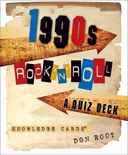 1990s Rock 'n' Roll: A Quiz Deck