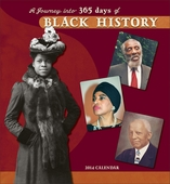 A Journey into 365 Days of Black History 2014 Wall Calendar