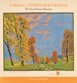 A Small, Untroubled World: The Art of Gustave Baumann 2016 Wall Calendar