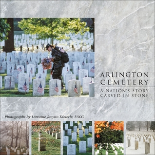 Arlington Cemetery: A Nation's Story Carved In Stone
