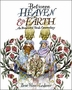 Between Heaven and Earth: An Illuminated Torah Commentary