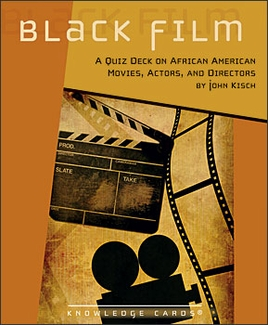 Black Film: A Quiz Deck on African American Movies, Actors, and Directors